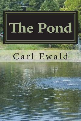 The Pond - Ewald, Carl