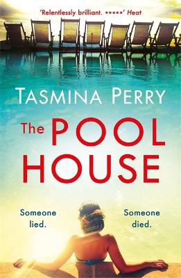The Pool House - Perry, Tasmina