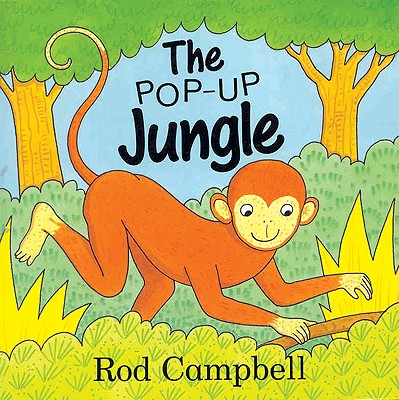 The Pop-Up Jungle - Campbell, Rod