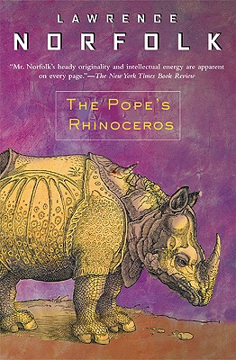 The Pope's Rhinoceros - Norfolk, Lawrence