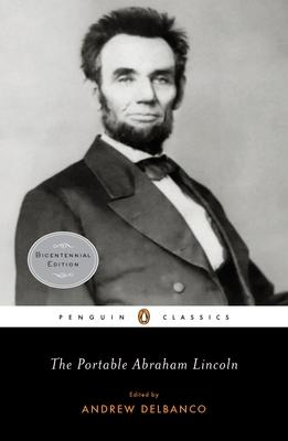 The Portable Abraham Lincoln - Lincoln, Abraham