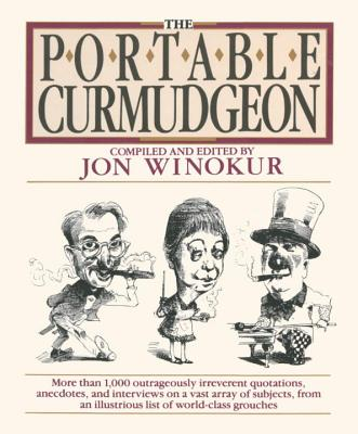 The Portable Curmudgeon - Winokur, Jon (Editor), and Various