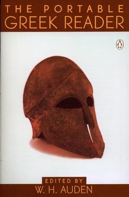 The Portable Greek Reader - Auden, W H