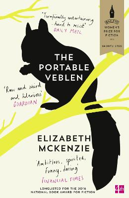 The Portable Veblen: Shortlisted for the Baileys Women's Prize for Fiction 2016 - McKenzie, Elizabeth