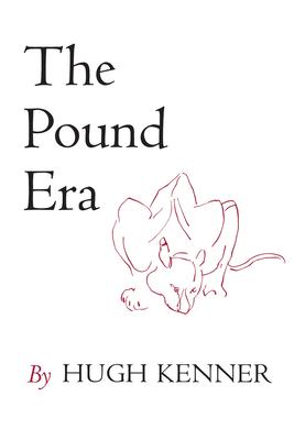The Pound Era - Kenner, Hugh, Professor