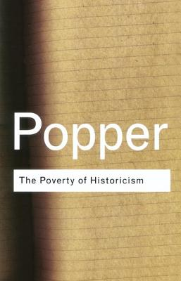 The Poverty of Historicism - Popper, Karl, Sir
