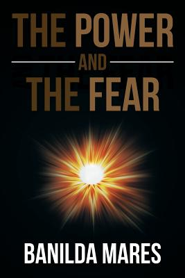 The Power And The Fear - Mares, Banilda