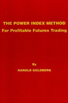 The Power Index Method - Goldberg, Harold