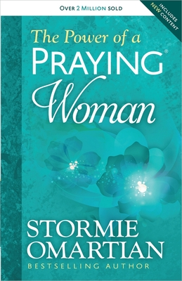 The Power of a Praying(r) Woman - Omartian, Stormie