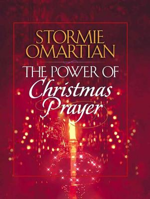 The Power of Christmas Prayer - Omartian, Stormie