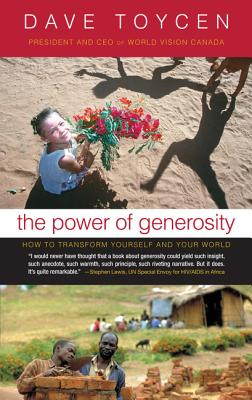 The Power of Generosity - Toycen, Dave