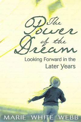 The Power of the Dream - Webb, Marie
