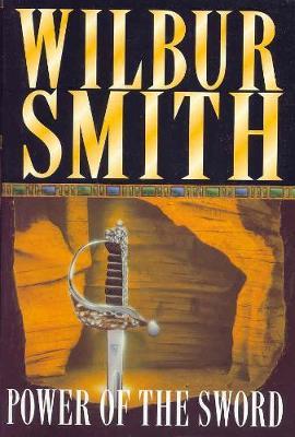 The Power of the Sword - Smith, Wilbur A