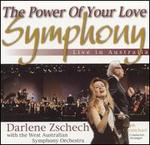 The Power of Your Love Symphony: Live in Australia