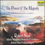 The Power & The Majesty: Essential Choral Classics