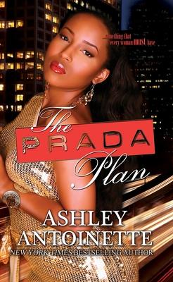 The Prada Plan - Antoinette, Ashley