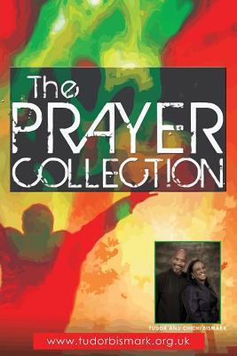 The Prayer Collection - Bismark, Tudor, and Bismark, Chichi