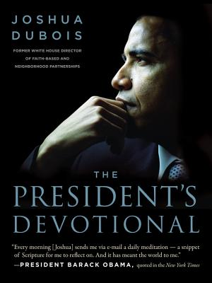 The President's Devotional: The Daily Readings That Inspired President Obama - DuBois, Joshua