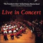 The Presidents Own Marine Band: Live in Concert