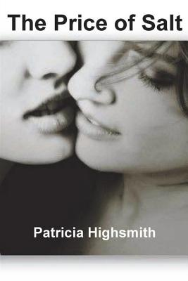 The Price of Salt - Highsmith, Patricia