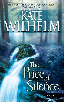 The Price of Silence - Wilhelm, Kate