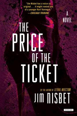 The Price of the Ticket - Nisbet, Jim, Reverend