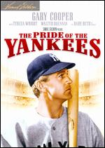 The Pride of the Yankees - Sam Wood