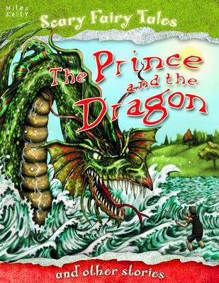 The Prince and the Dragon and Other Stories - Gallagher, Belinda (Editor)