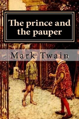 The Prince and the Pauper - Twain, Mark