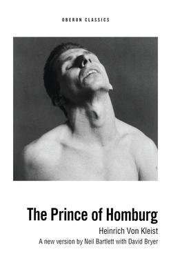 The Prince of Homburg - Munsil, Janet, and Von Kleist, Heinrich