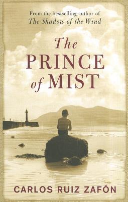 The Prince Of Mist - Zafon, Carlos Ruiz