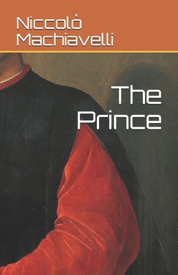 The Prince - Machiavelli, Niccolò