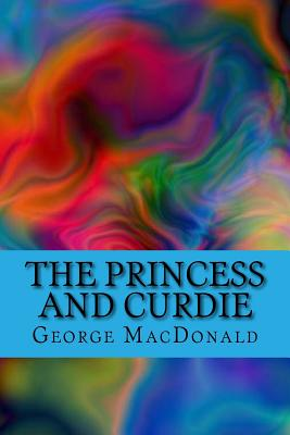 The Princess and Curdie - MacDonald, George, and McEwen, Rolf (Designer)