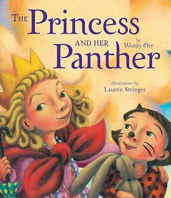 The Princess and Her Panther - Orr, Wendy