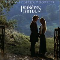 The Princess Bride - Mark Knopfler