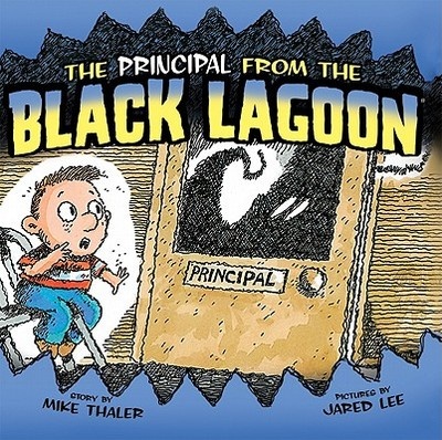 The Principal from the Black Lagoon - Thaler, Mike