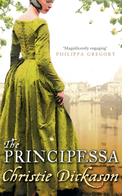 The Principessa - Dickason, Christie