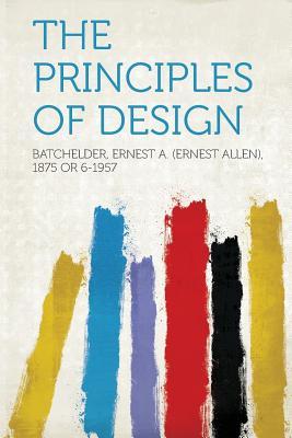 The Principles of Design - 6-1957, Batchelder Ernest a