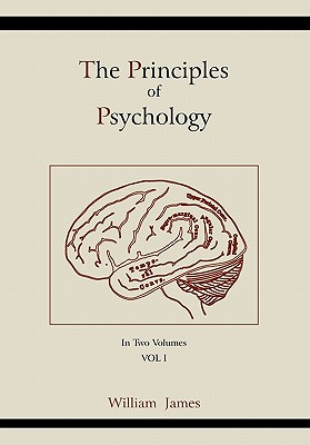 The Principles of Psychology (Vol 1) - James, William, Dr.