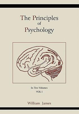 The Principles of Psychology (Vol 1) - James, William