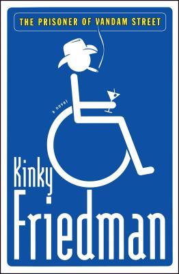 The Prisoner of Vandam Street - Friedman, Kinky