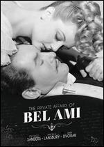 The Private Affairs of Bel Ami - Albert Lewin