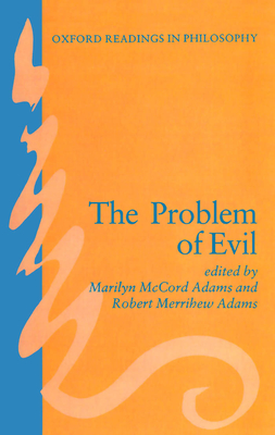 The Problem of Evil - Adams, Marilyn McCord (Editor), and Adams, Robert M (Editor)