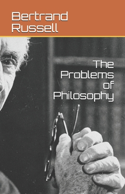 The Problems of Philosophy - Russell, Bertrand