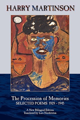 The Procession of Memories - Martinson, Harry, and Nordstrom, Lars (Translated by)