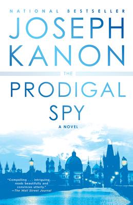 The Prodigal Spy - Kanon, Joseph