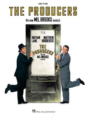 The Producers - Brooks, Mel (Composer), and Hal Leonard Publishing Corporation (Creator)