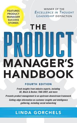 The Product Manager's Handbook - Gorchels, Linda