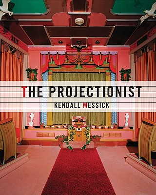 The Projectionist - Messick, Kendall, and Anderson, Brooke