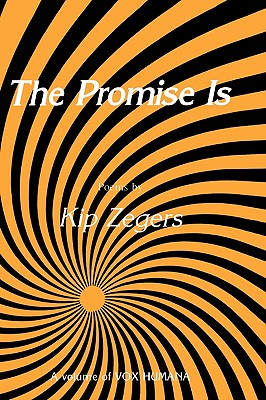 The Promise Is - Zegers, Kip